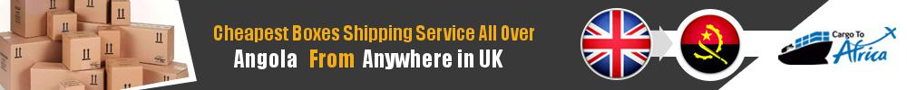 Cheapest Online Prices on Boxes Shipping from UK to Angola