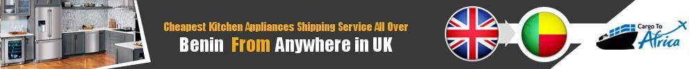 Send Kitchen Appliances to Benin from UK