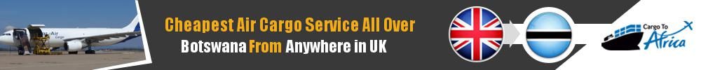 Send Cargo to Anywhere in Botswana from Anywhere in UK