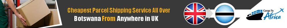 Cheapest Parcel Shipping to Botswana from UK
