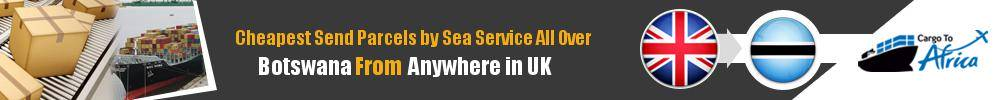 Ship Parcels to Botswana by Sea Cargo