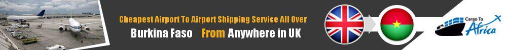Send Cargo to Any Airport in Burkina Faso from Any UK Airport