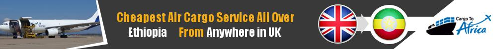 Send Cargo to Anywhere in Ethiopia from Anywhere in UK