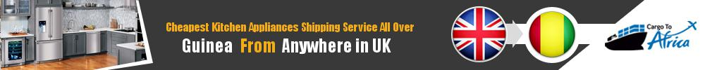 Send Kitchen Appliances to Guinea from UK