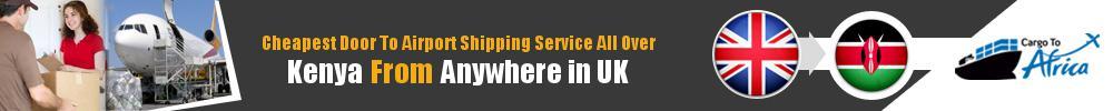 Send Cargo to Any Airport in Kenya from Your Door in UK