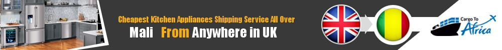 Send Kitchen Appliances to Mali from UK