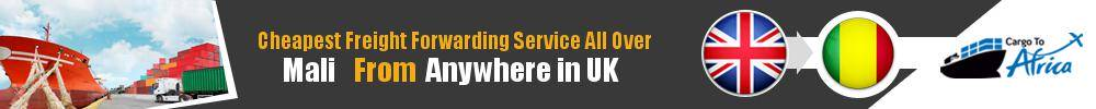 Cheapest Freight Forwarding to Mali from UK