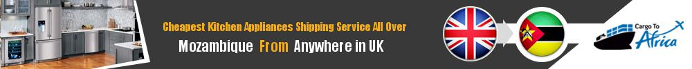 Send Kitchen Appliances to Mozambique from UK