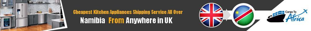 Send Kitchen Appliances to Namibia from UK