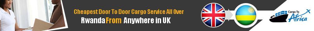 Send Sea Cargo to All Over Rwanda from Any UK Port