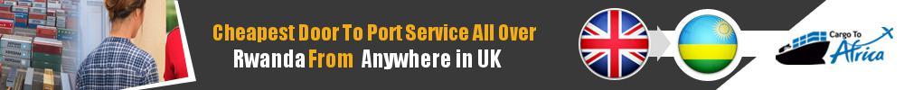 Send Sea Cargo to Any Port in Rwanda from Any UK Area