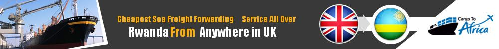 Cheapest Sea Freight Forwarding to Rwanda from UK