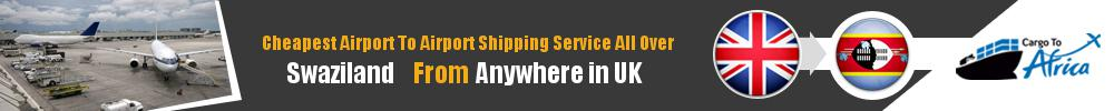 Send Cargo to Any Airport in Swaziland from Any UK Airport