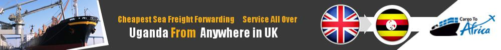 Cheapest Sea Freight Forwarding to Uganda from UK