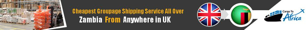 Cheapest Groupage Shipping to Zambia from UK